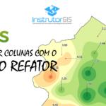 QGIS: Formatação de Colunas usando o Campo Refator
