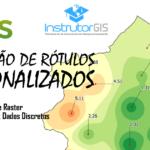 QGIS: Definição de Rótulos Personalizados e técnicas para melhorar os seus Mapas