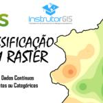 QGIS: Reclassificação de Raster:  Dados Discretos ou Categóricos