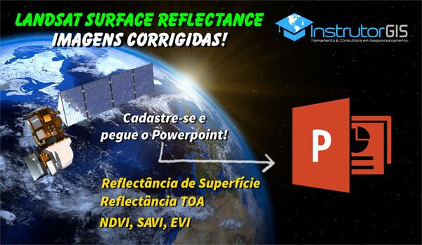 campanha_landsat8_surface_reflectance_600x349