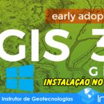 Instalação passo a passo do QGIS 3.0 no Windows 10 Pro 64 Bits