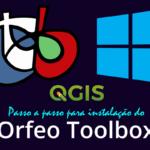 QGIS 3.2: Novo método para Instalação do Orfeo Toolbox via plugin