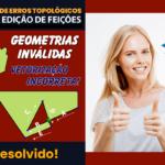 QGIS 3: Validação Topológica para Remoção de Geometrias Inválidas