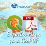 QGIS 3.10: Dois Métodos para Exportação de um Mapa para GeoPDF