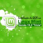 """Instalação do QGIS 3.10.5 no Linux Mint 19.3 """"Tricia"""""""