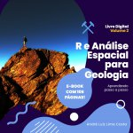 E-Book Grátis: Linguagem R e Análise Espacial para Geologia - Volume 2